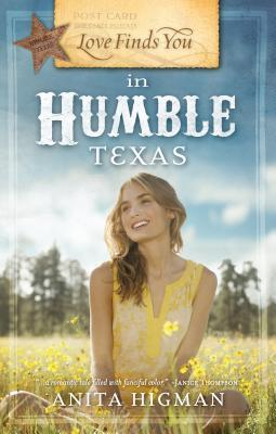 Love Finds You in Humble Texas  by  Anita Higman