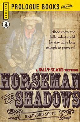 Horseman of the Shadows Bradford Scott