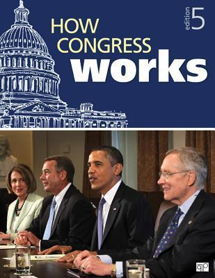 How Congress Works  by  CQ Press