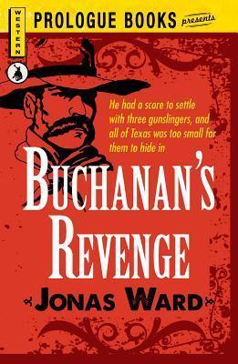 Buchanans Revenge  by  Jonas Ward