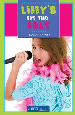 Libbys Got the Beat  by  Robert Rayner
