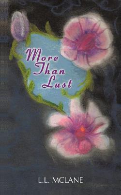 More Than Lust L.L. McLane
