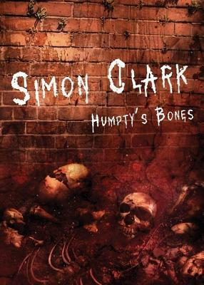 Humptys Bones Simon Clark