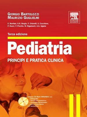 Pediatria: Principi E Pratica Clinica  by  Giorgio Bartolozzi