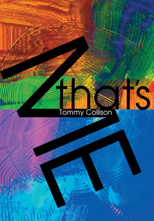 Thats Me  by  Tommy Collison