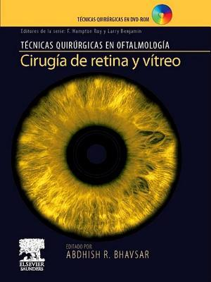 Cirugia de Retina y Vitreo + DVD-ROM: - Abdhish R Bhavsar