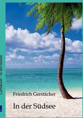 In Der S Dsee Friedrich Gerstäcker