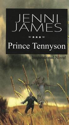 Prince Tennyson  by  Jenni James