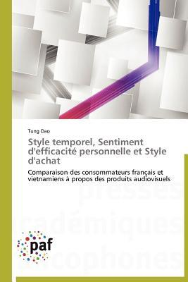 Style Temporel, Sentiment DEfficacite Personnelle Et Style DAchat Tung Dao