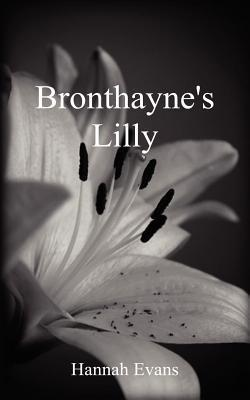 Bronthaynes Lilly Hannah Evans