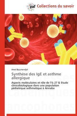 Synthese Des IGE Et Asthme Allergique  by  Amel Boumendjel