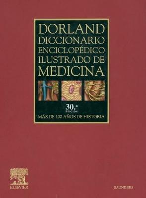 Dorland Diccionario Enciclopedico Ilustrado de Medicina  by  Dorland
