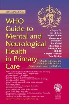 Who Guide to Mental and Neurological Health in Primary Care [With CDROM]  by  World Health Organization