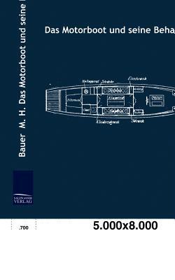 Das Motorboot Und Seine Behandlung  by  M H Bauer