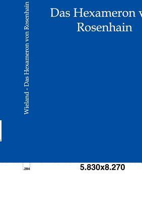 Das Hexameron Von Rosenhain  by  Christoph Martin Wieland