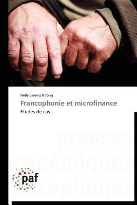 Francophonie Et Microfinance Nelly Esseng Ndong
