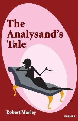 The Analysands Tale Robert Morley