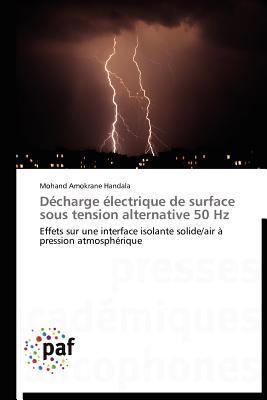 Decharge Electrique de Surface Sous Tension Alternative 50 Hz Mohand Amokrane Handala