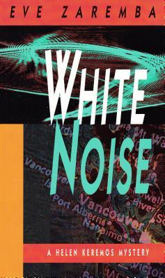 White Noise Eve Zaremba