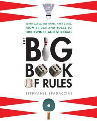 The Big Book of Rules Stephanie Spadaccini