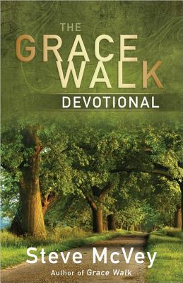 The Grace Walk Devotional  by  Steve McVey