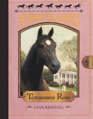 Tennessee Rose  by  Jane Kendall