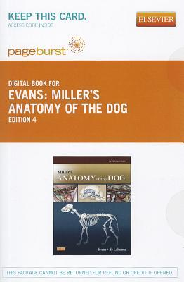 Millers Anatomy of the Dog - Pageburst E-Book on Vitalsource  by  Howard E. Evans