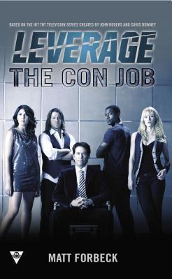 The Con Job Matt Forbeck