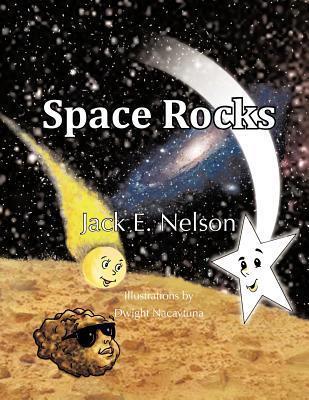 Space Rocks Jack E. Nelson
