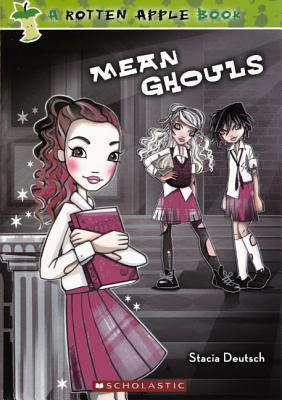 Mean Ghouls  by  Stacia Deutsch
