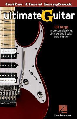 Ultimate Guitar: Guitar Chord Songbook Hal Leonard Publishing Company