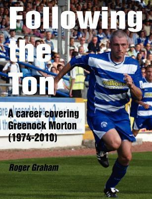 Following the Ton Roger Graham