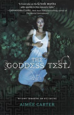 The Goddess Test Aimee Carter
