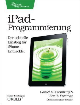 iPad-Programmierung  by  Daniel H. Steinberg