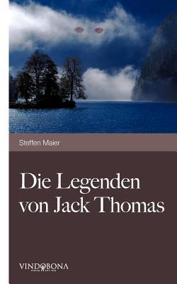 Die Legenden Von Jack Thomas Steffen Maier