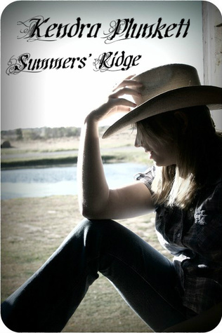 Summers Ridge  by  Kendra Plunkett