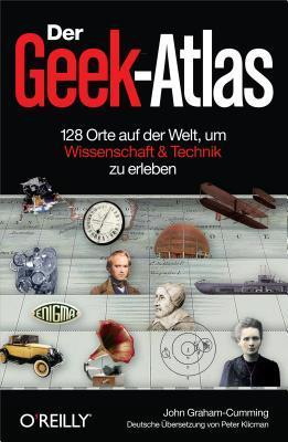 Der Geek-Atlas  by  John Graham-Cumming