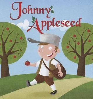 Johnny Appleseed  by  Anastasia Suen