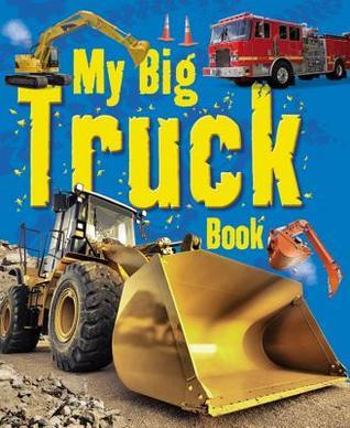 My Big Truck Book  by  ticktock
