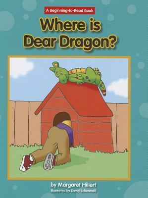 Wheres Dear Dragon? Margaret Hillert