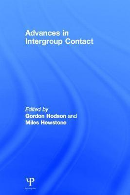 Advances in Intergroup Contact  by  Gordon Hodson