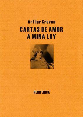 Cartas de amor a Mina Loy  by  Arthur Cravan