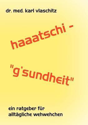 Haaatschi - gsundheit Karl Vlaschitz