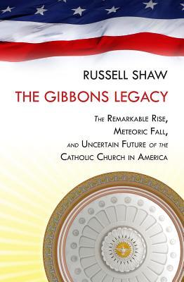 American Church: The Remarkable Rise, Meteoric Fall, and Uncertain Future of Catholicism in America  by  Russell Shaw
