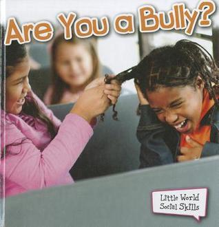 Are You a Bully?  by  Sam Williams