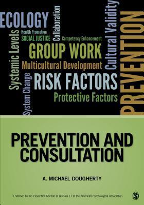Prevention and Consultation A. Michael Dougherty