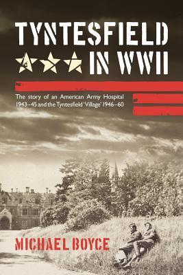 Tyntesfield in WWII Michael Boyce