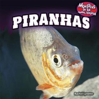 Piranhas Rachel Lynette