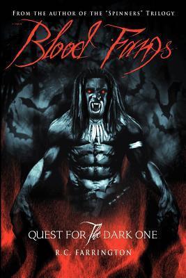 Quest for the Dark One (Blood Fangs #1) R.C. Farrington