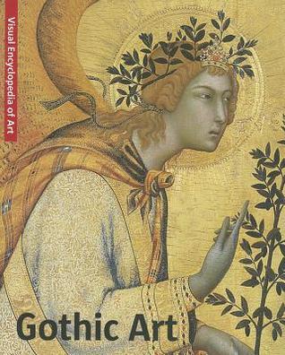 Gothic Art/Gotik/Gotiek/Gotico Scala Publishers
